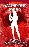 Vampire story, Tome 3 : Vampire zéro par Wellington