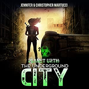 Planet Urth: The Underground City Audiobook