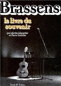 Georges Brassens : Le livre du souvenir par Monestier