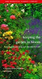 Keeping the Garden in Bloom, Steven Bradley, 155670688X