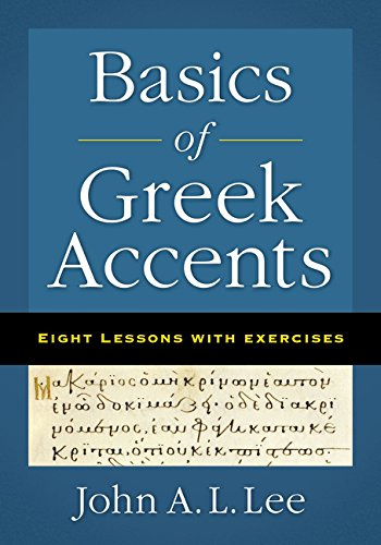 Download Basics of Greek Accents: Eight Lessons with Exercises PDF