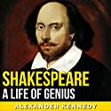 Shakespeare Audiobook by Alexander Kennedy Narrated by Jim D Johnston