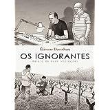 Os ignorantes: Relato de duas iniciações