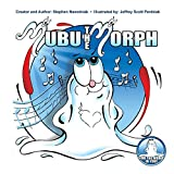 img - for Mom's Choice Award winning children's book Mubu the Morph book / textbook / text book