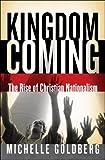 Kingdom Coming, Michelle Goldberg, 0393060942