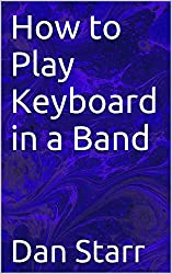 How to Play Keyboard in a Band