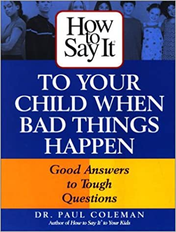 Google ebooks téléchargement gratuit nook How To Say It to Your Child When Bad Things Happen in French MOBI B000VYLISS