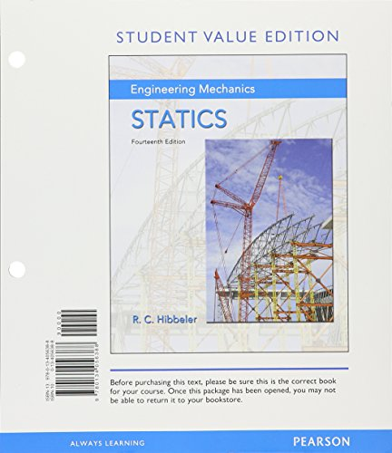 Engineering Mechanics: Statics, Student Value Edition; Modified Mastering Engineering with Pearson eText -- Standalone Access Card -- for Engineering Mechanics: Statics (14th Edition)