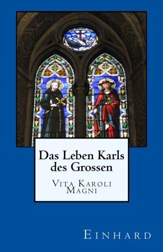 Das Leben Karls des Grossen: Vita Karoli Magni