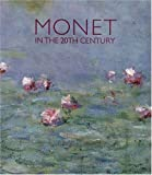 img - for Monet in the 20th Century book / textbook / text book