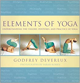 Elements of Yoga: Amazon.es: Godfrey Devereux: Libros en ...