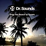 Pray for Peace to Guam