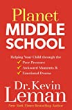 img - for Planet Middle School: Helping Your Child through the Peer Pressure, Awkward Moments & Emotional Drama book / textbook / text book