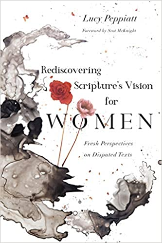 Rediscovering Scripture S Vision For Women