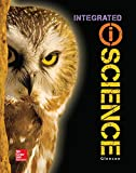 Glencoe Integrated iScience, Course 3, Grade 8, Student Edition (INTEGRATED SCIENCE)