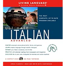 Ultimate Italian Advanced (Book and CD Set): Includes Comprehensive Coursebook and 8 Audio CDs