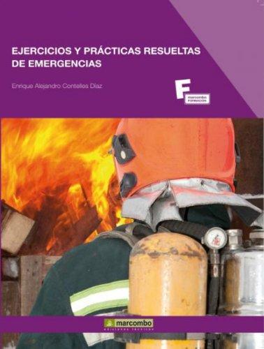 Descargar Libro Ejercicios Y Prácticas Resueltas De Emergencias Enrique Alejandro Contelles Díaz