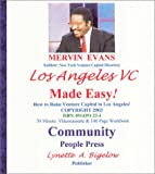 LAVC Made Easy : How to Raise Venture Capital in Los Angeles, Evans, Mervin L., 0914391224