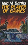 The Player of Games (The Culture, Book 2)