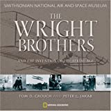 Wright Brothers and the Invention of the Aerial Age