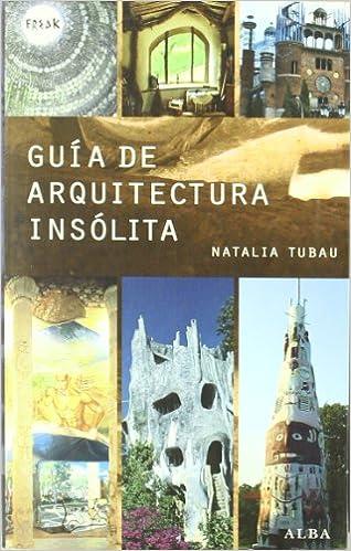Guía de arquitectura insólita (Freak)