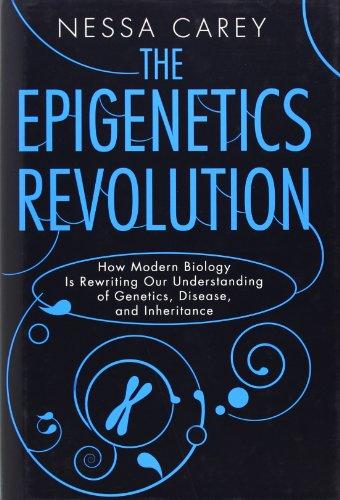 Image of The Epigenetics Revolution: How Modern Biology Is Rewriting Our Understanding of Genetics, Disease, and Inheritance