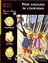 Trois aventures de l'ogre-doux par Craipeau