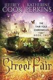 img - for Street Fair (Fair Folk Chronicles) (Volume 2) book / textbook / text book