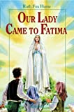 Front cover for the book Our Lady Came to Fatima (Vision Books) by Ruth Fox Hume