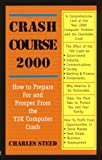 Crash Course, 2000, Charles Steed, 0965439615