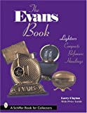 The Evans Book: Lighters, Compacts, Perfumers and