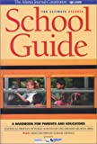 The Ultimate Atlanta School Guide 2002, David Milliron, 0970220723
