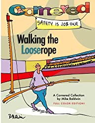 Cornered - Walking the Looserope: A Cornered Collection