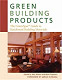Green Building Products, Alex Wilson, Mark Piepkorn, 0865715432