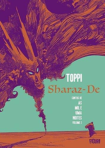 Sharaz-De. Contos de as Mil e Uma Noites - Volume 2