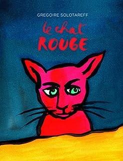 Le chat rouge, Solotareff, Grégoire