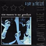 Nine Reasons to Say Goodbye