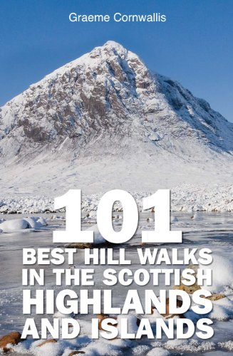 [E.b.o.o.k] 101 Best Hill Walks in the Scottish Highlands and Islands W.O.R.D