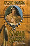 Savage Secrets, Cassie Edwards, 0505524155