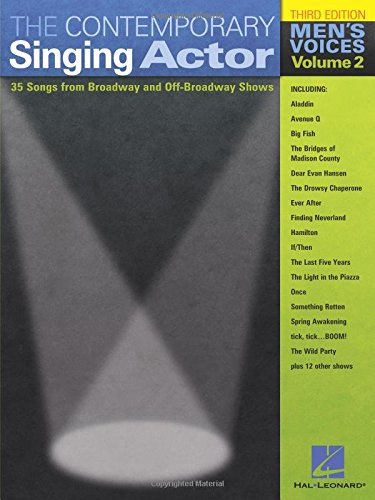Men Singing (The Contemporary Singing Actor - Men's Voices, Volume 2: Third Edition)