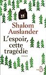 L'espoir, cette tragédie par Auslander