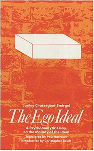 com the ego ideal a psychoanalytic essay on the malady of  com the ego ideal a psychoanalytic essay on the malady of the ideal 9780946960132 janine chasseguet smirgel paul barrows christopher lasch