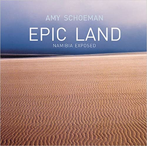 Epic Land: Namibia Exposed