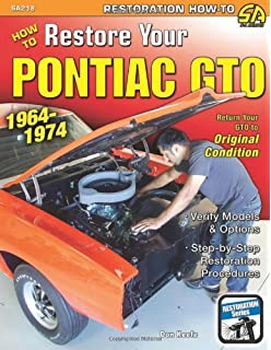 pontiac tempest lemans gto repair shop service chassis manual how to restore your pontiac gto 1964 74 restoration s a design