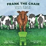 Frank the Chair Visits Kansas