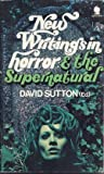 img - for NEW WRITINGS IN HORROR & THE SUPERNATURAL 1 book / textbook / text book