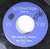 The Cryan Shames 45 RPM Ben Franklin's Almanac / Sugar and Spice