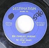 The Cryan Shames 45 RPM Ben Franklin's Almanac / Sugar and Spice