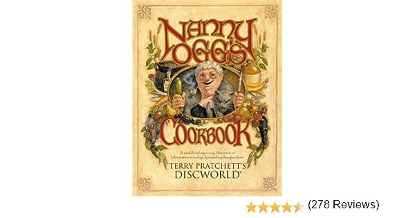 Nanny Oggs Cookbook (Discworld) (English Edition) eBook: Pratchett, Terry, Briggs, Stephen, Hannan, Tina, Kidby, Paul: Amazon.es: Tienda Kindle