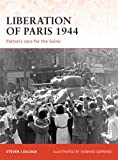 Liberation of Paris 1944, Steven J. Zaloga, 1846032466